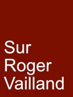 Sur Roger Vailland