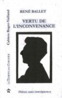 Ballet René - Grand reporter, essayiste et romancier