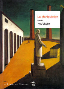 La manipulation - René Ballet