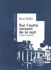 Sur l'autre versant de la nuit - René Ballet