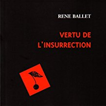 Vertu de l'insurrection
